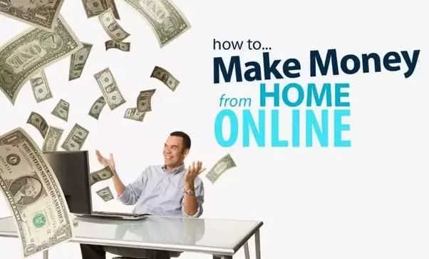 21 Ways To Earn Money Online Working From Home